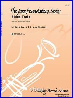 Blues Train Doug Beach George Shutack Jazz VERY EASY Jazz Ensemble MUSIC SET